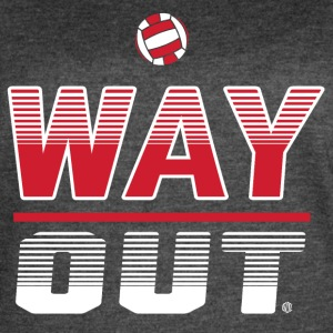 Way Out Volleyball Team Design - Women's Vintage Sport T-Shirt