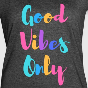Good Vibes Only - Women's Vintage Sport T-Shirt