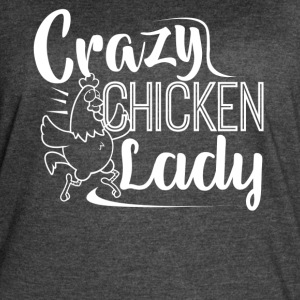Crazy Chicken Lady Shirt - Women's Vintage Sport T-Shirt