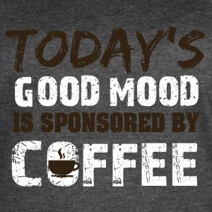 Today is good mood in sponsorend by coffee - Women's Vintage Sport T-Shirt