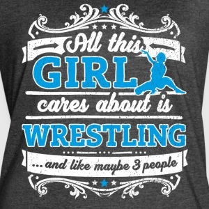 All This Girl Cares About Is Wrestling Funny Shirt - Women's Vintage Sport T-Shirt