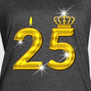 25 - Birthday - Golden Number - Crown - Flame - Women's Vintage Sport T-Shirt