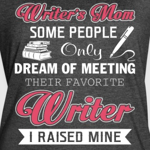 Writer's Mom T Shirt - Women's Vintage Sport T-Shirt