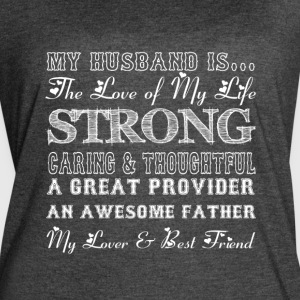 My Husband Is The Love Of My Life T Shirt - Women's Vintage Sport T-Shirt