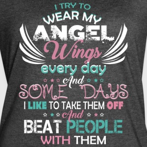I Try To Wear My Angel Wings T Shirt - Women's Vintage Sport T-Shirt