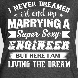 I'd End Up Marrying A Engineer T Shirt - Women's Vintage Sport T-Shirt