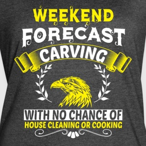 Weekend Forecast Carving T Shirt - Women's Vintage Sport T-Shirt