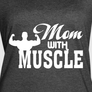 Mom With Muscle T Shirt - Women's Vintage Sport T-Shirt