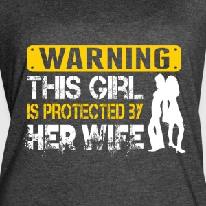 This Girl Is Protected By Her Wife T Shirt - Women's Vintage Sport T-Shirt