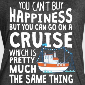 You Can Go On A Cruise T Shirt - Women's Vintage Sport T-Shirt