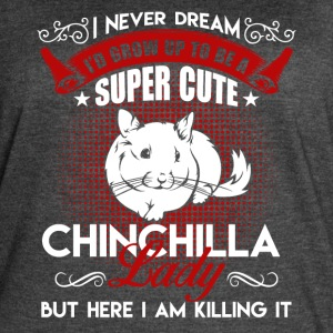 Super Cute Chinchilla Lady Shirt - Women's Vintage Sport T-Shirt