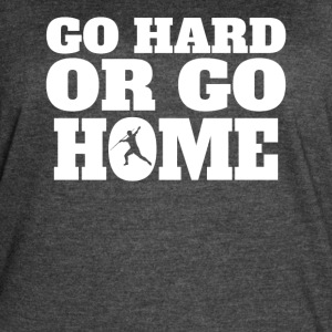 Go Hard Or Go Home Javelin Throw - Women's Vintage Sport T-Shirt