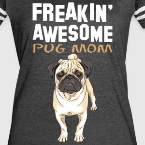 Freaking Awesome Pug Mom - Women's Vintage Sport T-Shirt