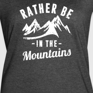 Rather Be In The Mountains - Women's Vintage Sport T-Shirt