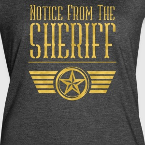 Notice from the sheriff - Women's Vintage Sport T-Shirt
