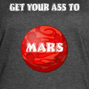 Get Your Ass To Mars Space - Women's Vintage Sport T-Shirt