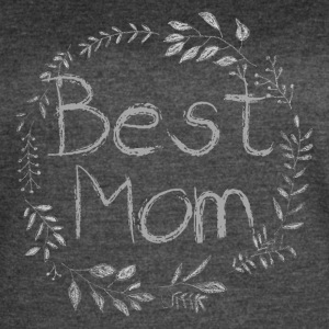 Best Mom Chalk Vine - Women's Vintage Sport T-Shirt