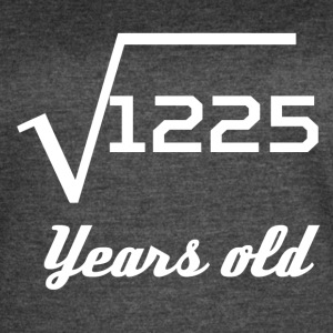 Square Root Of 1225 35 Years Old - Women's Vintage Sport T-Shirt