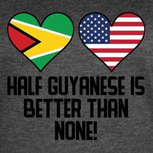 Half Guyanese Is Better Than None - Women's Vintage Sport T-Shirt