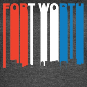 Red White And Blue Fort Worth Texas Skyline - Women's Vintage Sport T-Shirt
