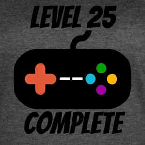 Level 25 Complete 25th Birthday - Women's Vintage Sport T-Shirt