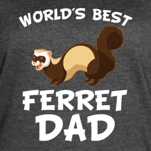 World's Best Ferret Dad Cool Ferret Owner - Women's Vintage Sport T-Shirt