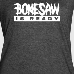 Bonessaw Is Ready - Women's Vintage Sport T-Shirt