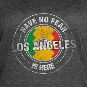 Have No Fear Los Angeles Is Here - Women's Vintage Sport T-Shirt