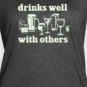 Drinks Well With Others - Women's Vintage Sport T-Shirt