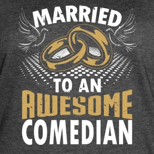 Married To An Awesome Comedian - Women's Vintage Sport T-Shirt