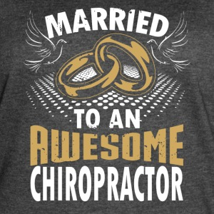 Married To An Awesome Chiropractor - Women's Vintage Sport T-Shirt