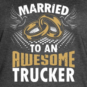 Married To An Awesome Trucker - Women's Vintage Sport T-Shirt