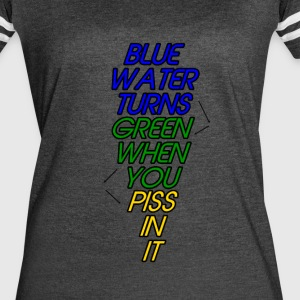 Blue Water Turns Green - Women's Vintage Sport T-Shirt