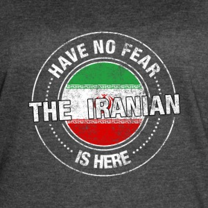 Have No Fear The Iranian Is Here Shirt - Women's Vintage Sport T-Shirt