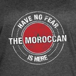 Have No Fear The Moroccan Is Here Shirt - Women's Vintage Sport T-Shirt