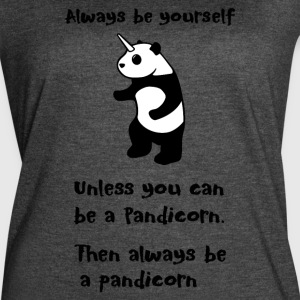 Always be Yourself Panda Pandicorn Funny - Women's Vintage Sport T-Shirt