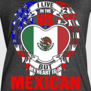 I Live In The Us But My Heart Is In Mexican - Women's Vintage Sport T-Shirt