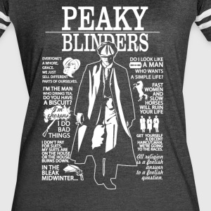 Tommy Shelby Quotes. Peaky Blinders. - Women's Vintage Sport T-Shirt