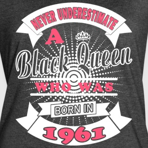 Black Queen Born in 1961 - Women's Vintage Sport T-Shirt