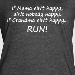If Mama ain't happy shirt - Women's Vintage Sport T-Shirt