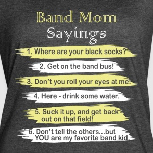 Band Mom Sayings T Shirt - Women's Vintage Sport T-Shirt