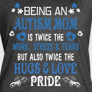 Being An Autism Mom T Shirt - Women's Vintage Sport T-Shirt