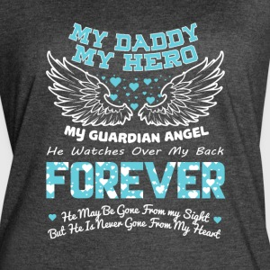 My Daddy My Guardian Angel T Shirt - Women's Vintage Sport T-Shirt