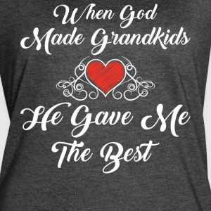 God Made Grandkids He Gave Me The Best T Shirt - Women's Vintage Sport T-Shirt