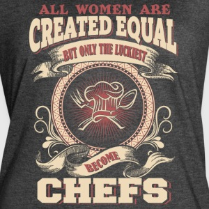 The Luckiest Women Become Chefs - Women's Vintage Sport T-Shirt