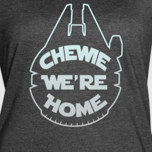 Chewie we re home - Women's Vintage Sport T-Shirt