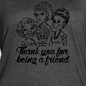 Thank You for Being a Friend - Women's Vintage Sport T-Shirt