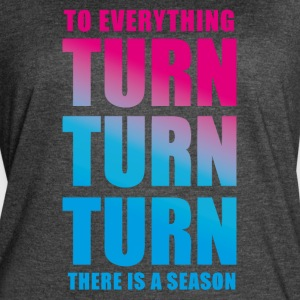 TURN! There is a season - Women's Vintage Sport T-Shirt
