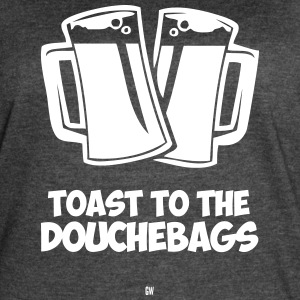 Toast To The Douchebags - Women's Vintage Sport T-Shirt