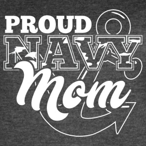 Navy Mom! Navy mother! Proud mommy! - Women's Vintage Sport T-Shirt